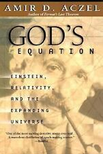 God's Equation: Einstein, Relativity, and the Expanding Universe, Aczel, Amir D.