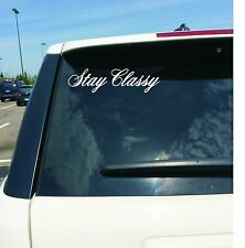 2 White Stay Classy Vinyl Sticker Decal JDM stance illest for car, truck, laptop