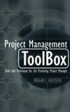 Project Management ToolBox: Tools and Techniques for the Practicing Project Ma..
