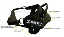 "Small Dual Purpose Dog Harness Girth - 27""-33""  2 Free Badges 'DO NOT PET'"