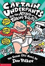 Captain Underpants: Attack of the Talking Toilets 2 by Dav Pilkey