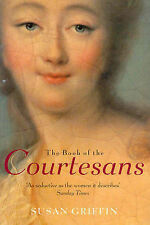 Book of the Courtesans: A Catalogue of Their Virtues,ACCEPTABLE Book