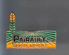 RARE PINS PIN'S .. AGRICULTURE TRACTEUR TRACTOR OUTIL TOOL PAIRAULT NEGOCE ~BA