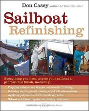 Sailboat Refinishing by Don Casey (2007, Paperback)