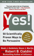 Yes!: 50 Scientifically Proven Ways to Be Persuasive by Robert B Cialdini,...