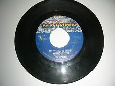 Diana Ross & The Supremes -  My World Is Empty Without You  45   Motown G+ 1965