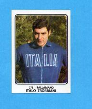 CAMPIONI dello SPORT 1973/74-Figurina n.278- TROBBIANI -PALLAMANO-Rec