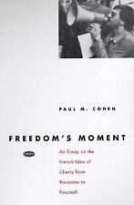 Freedom's Moment: An Essay on the French Idea of Liberty from Rousseau-ExLibrary