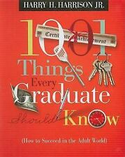 NEW 1001 Things Every Graduate Should Know: (How to Succeed in the Adult World)