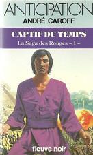 FLEUVE NOIR - ANTICIPATION N° 1117 : CAPTIF DU TEMPS - ANDRE CAROFF - TTBE !