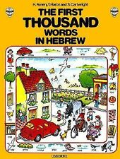 First Thousand Words in Hebrew (First Picture Book) age 2-12+