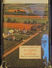 Illinois & Indiana - American Geographical Society - Know Your America Program