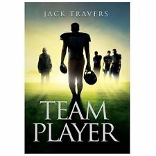Team Player by Jack Travers (2013, Hardcover)