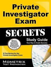 Private Investigator Exam Secrets Study Guide : PI Test Review for the...