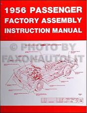 1956 Chevy Assembly Manual 56 Bel Air Nomad 150 210 Chevrolet Car Factory