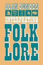 Interpreting Folklore, Alan Dundes