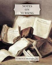 Notes on Nursing by Florence Nightingale (2011, Paperback)