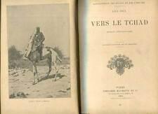 CARTONNAGE. LEO DEX: VERS LE TCHAD. HACHETTE. 1904.