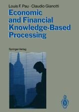 Economic and Financial Knowledge-Based Processing by Louis F. Pau and Claudio...