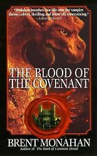 The Blood of the Covenant by Brent Monahan(1997)Pb