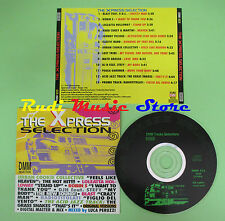 CD XPRESS SELECTION compilation 1994 ELASTIC BAND MATO GROSSO LOS TRIBE (C23)