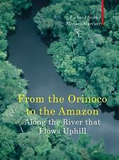 Along the River that Flows Uphill: From the Orinoco to the Amazon (Armchair Trav