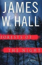 Forests of the Night: A Novel, ., Hall, James W., Very Good, 2005-01-01,