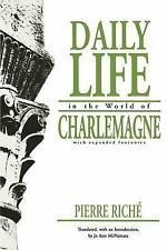Daily Life in the World of Charlemagne (Middle Ages Series)
