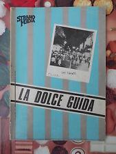 """689E - LA DOLCE GUIDA A 25 ANNI DALLA """"DOLCE VITA"""" ED. STRANO MEDIA 1983"""