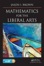 Mathematics for the Liberal Arts by Jason I. Brown (2014, Mixed Media)