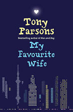 My Favourite Wife by Tony Parsons (Large Paperback, 2008) 20% Bulk Book Discount