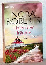 Nora Roberts - HAFEN DER TRÄUME - Roman