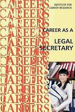 Career As a Legal Secretary by Institute For Institute For Career Research...
