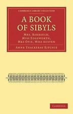 Cambridge Library Collection - Literary Studies: A Book of Sibyls : Mrs....