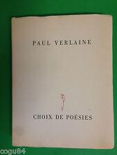 Paul Verlaine - Choix de poesies - En édition limitée - Editions de la roseraie