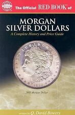 The Official Red Book of Morgan Silver Dollars 1878-1921: America's Most Popular