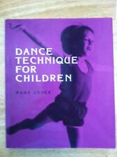 Dance Technique for Children by Mary Joyce