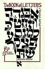 The Book of Letters : A Mystical Hebrew Alphabet by Lawrence Kushner (1990,...