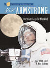 Neil Armstrong: One Giant Leap for Mankind by Mike Jackson, Tara Dixon-Engel...