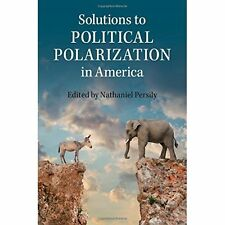 Solutions to Political Polarization America Persily C. 9781107087118 Cond=LN:NSD