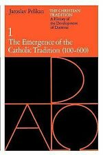 The Christian Tradition: A History of the Development of Doctrine, Vol. 1: The E