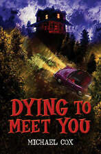 Dying to Meet You (Black Cats),Michael Cox,New Book mon0000018768