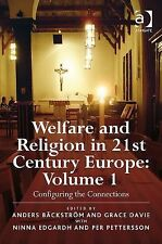 Welfare and Religion in 21st Century Europe: Volume 1
