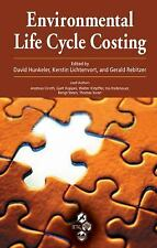 Environmental Life Cycle Costing by Kerstin Lichtenvort, Gerald Rebitzer and...