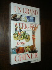 UN GRAND WEEK-END POUR CHINER - Brocantes Antiquités Foires Vide-Greniers - 1998