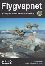 Flygvapnet - Scenes From Swedish Military Aviation History