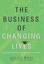 The Business of Changing Lives: How One Company Took the Information Superhighwa