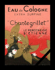 Vintage French Perfume Soap Label: Art Deco Eau De Cologne Chantegrillet