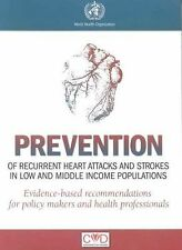 Prevention of Recurrent Heart Attacks and Strokes in Low and Middle-Income Popul