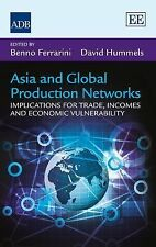 2014-12-31, Asia and Global Production Networks: Implications for Trade, Incomes